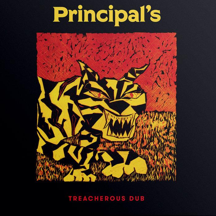 PRINCIPAL'S - Treacherous Dub