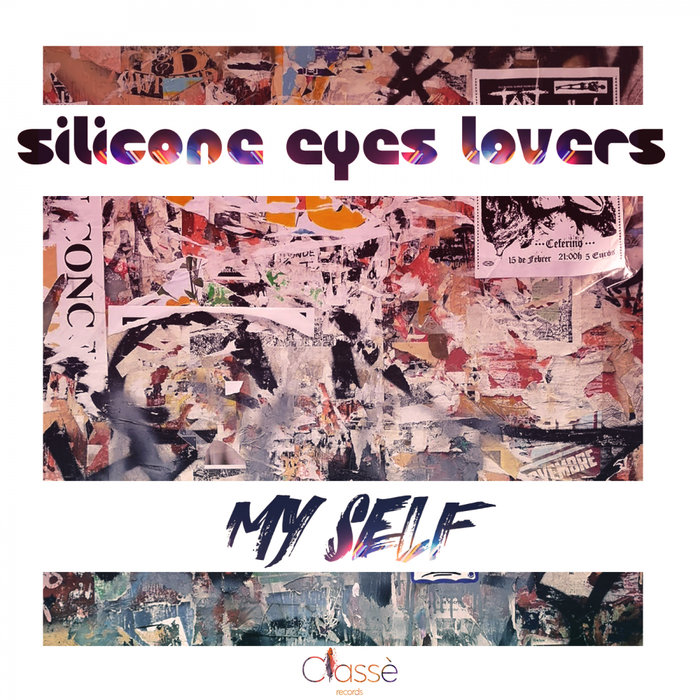 SILICONE EYES LOVERS - My Self
