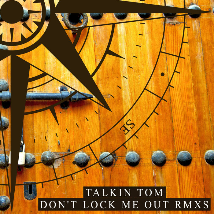 TALKIN TOM - Don't Lock Me Out