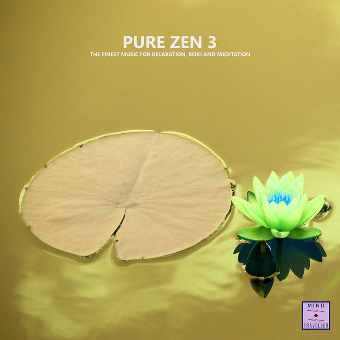 VARIOUS - Pure Zen 3 (The Finest Music For Relaxation, Reiki & Meditation)