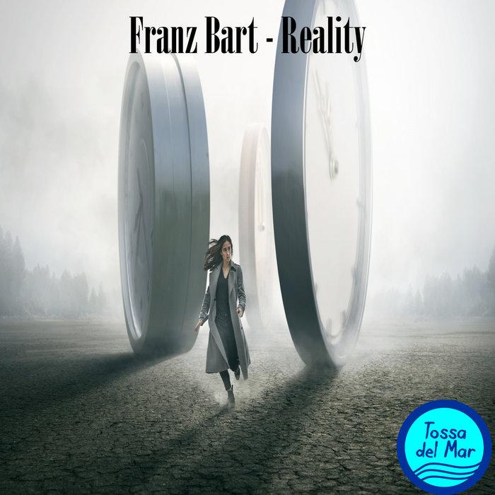 FRANZ BART - Reality