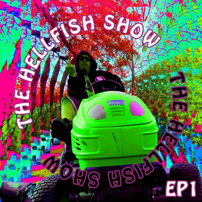 HELLFISH - The Hellfish Show EP 1
