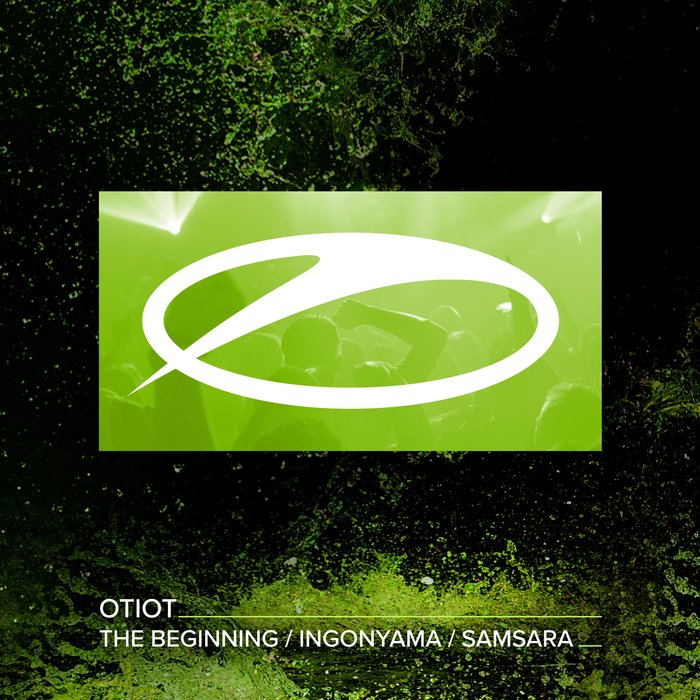 OTIOT - The Beginning/Ingonyama/Samsara