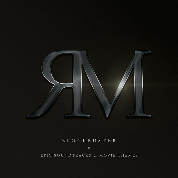 RONNIE MINDER - Blockbuster (Epic Soundtracks & Movie Themes)