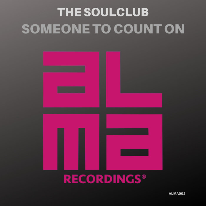 THE SOULCLUB - Someone To Count On
