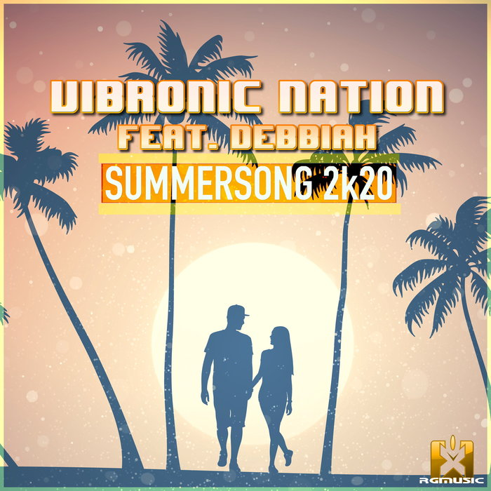 VIBRONIC NATION feat DEBBIAH - Summersong 2k20