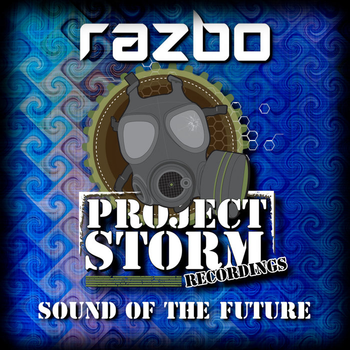 RAZBO - Sound Of The Future