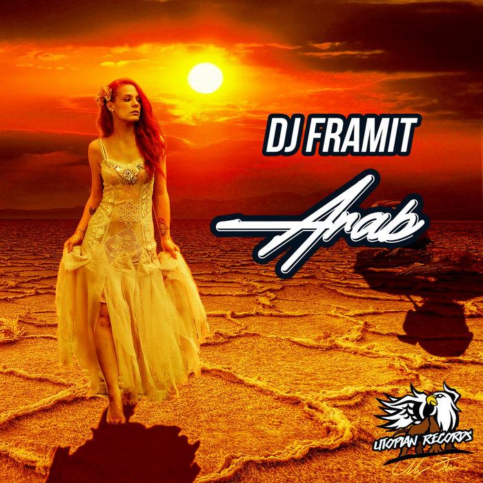 DJ FRAMIT - Arab