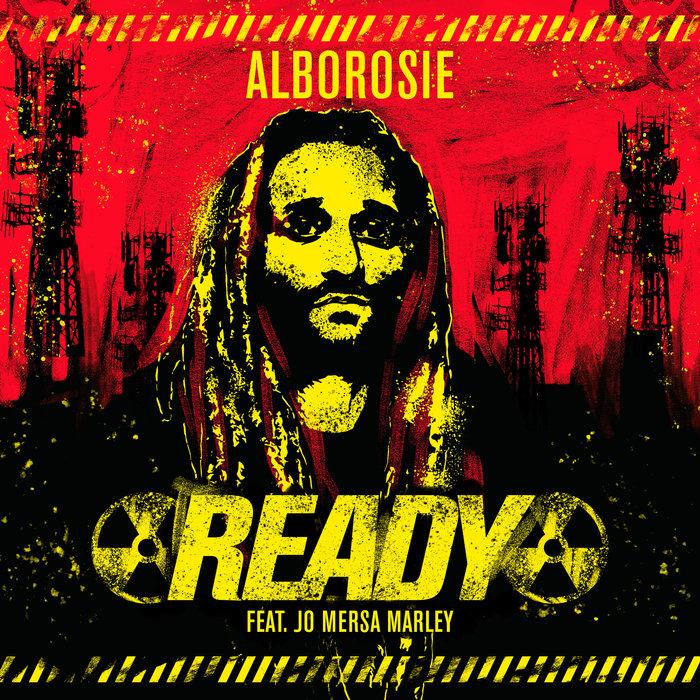 ALBOROSIE feat JO MERSA MARLEY - Ready