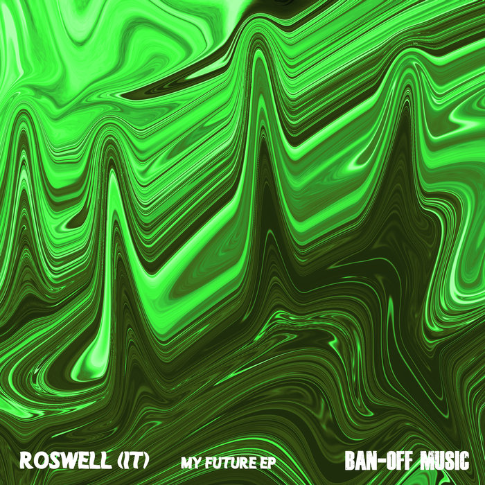 ROSWELL (IT) - My Future