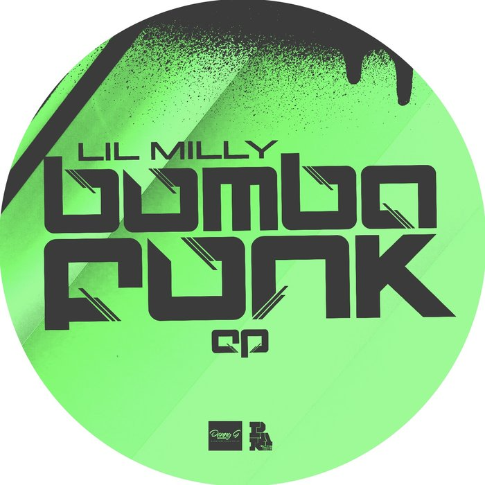 LIL MILLY - BumbaFunk EP