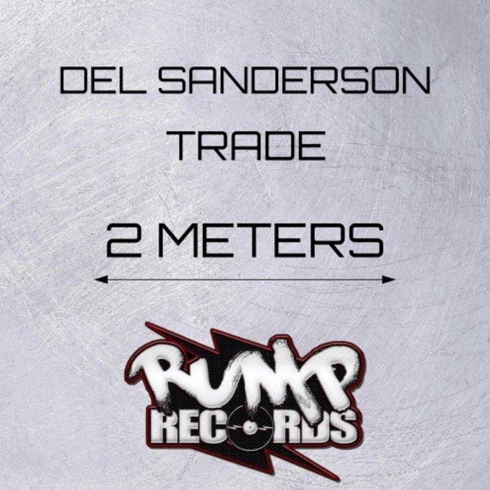 TRADE/DEL SANDERSON - 2 Meters