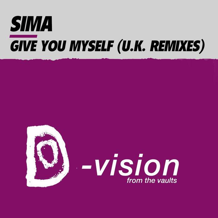 SIMA - Give You Myself (UK Remixes)