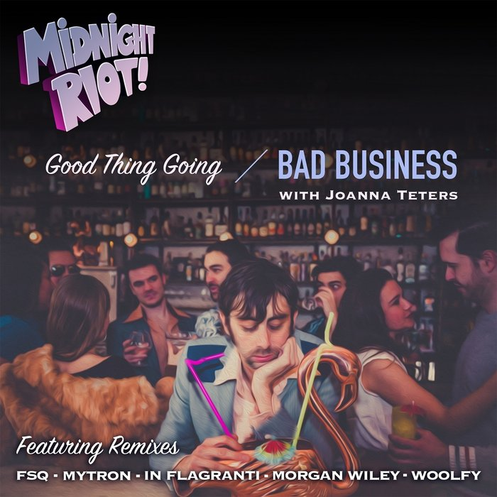 BAD BUSINESS - Good Thing Going