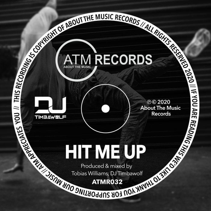 DJ TIMBAWOLF - Hit Me Up