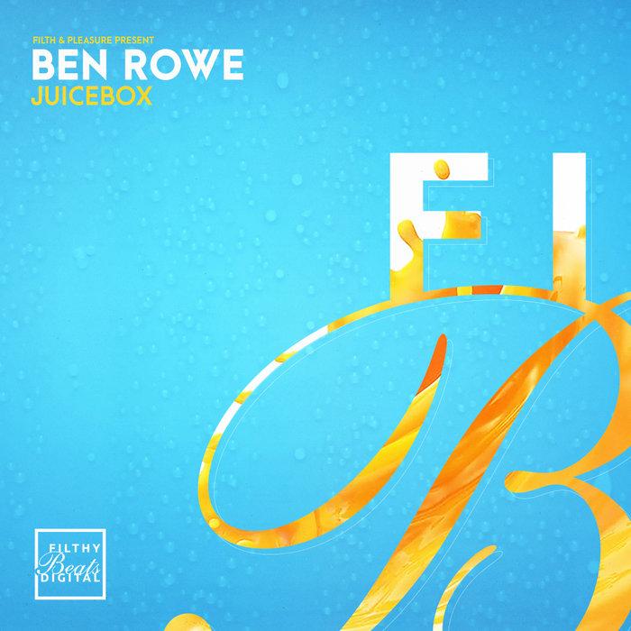 BEN ROWE - Juicebox