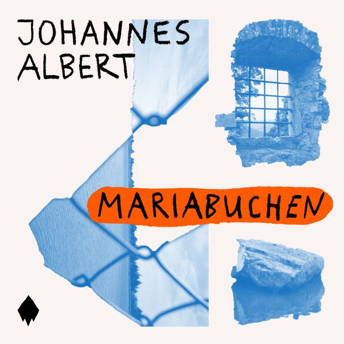 JOHANNES ALBERT - Mariabuchen