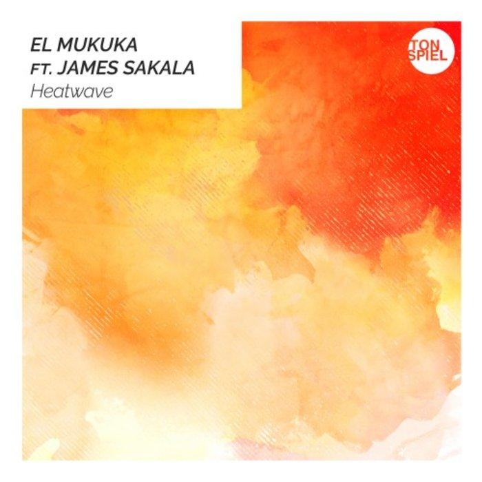 EL MUKUKA feat JAMES SAKALA - Heatwave