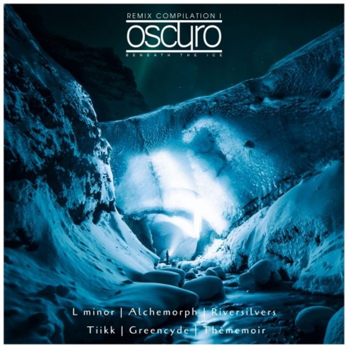 OSCURO - Beneath The Ice