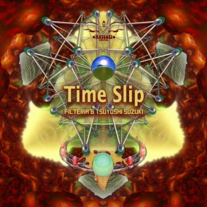 FILTERIA/TSUYOSHI SUZUKI - Time Slip