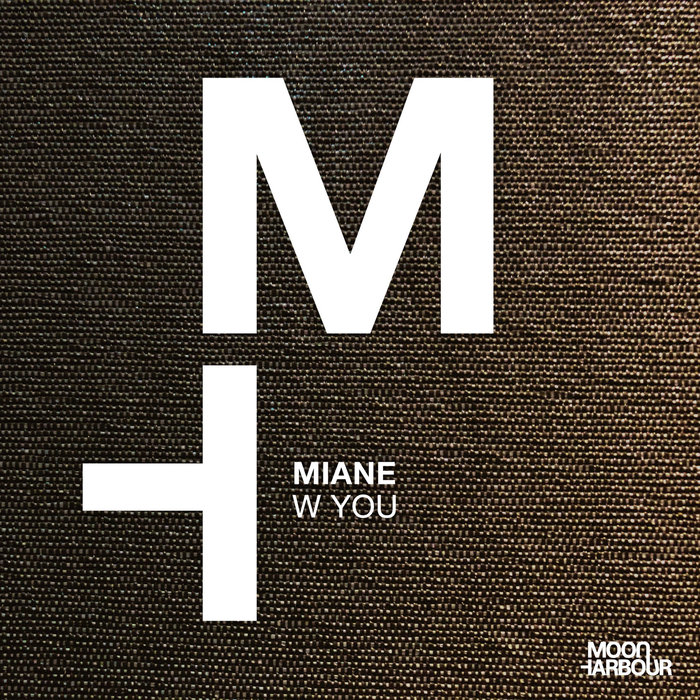 MIANE - W You