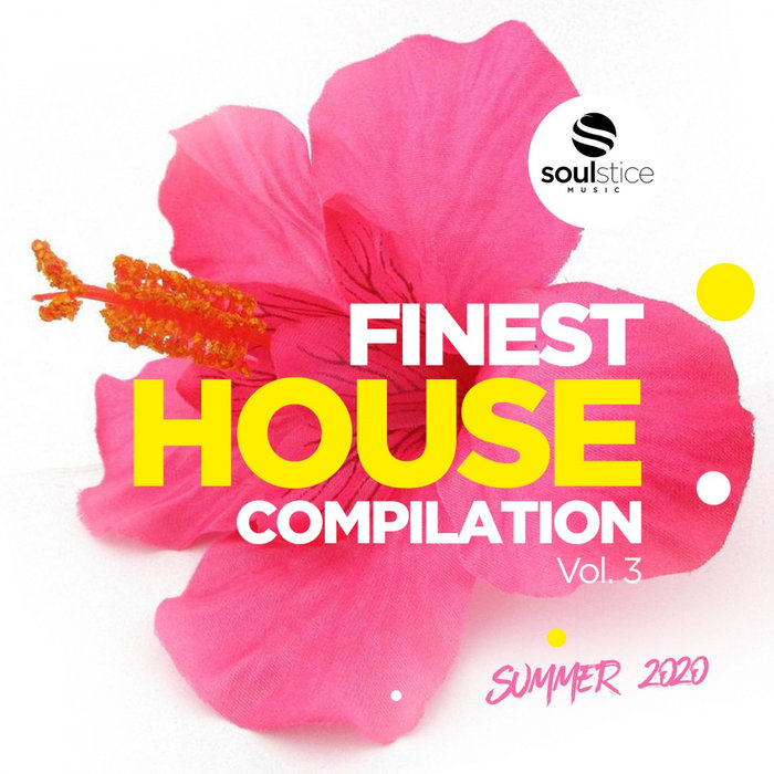 VARIOUS - Finest House Compilation Vol 3 (Summer 2020)