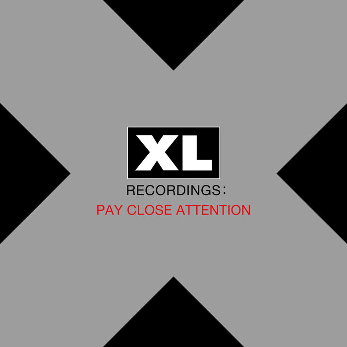 VARIOUS - Pay Close Attention/Xl Recordings