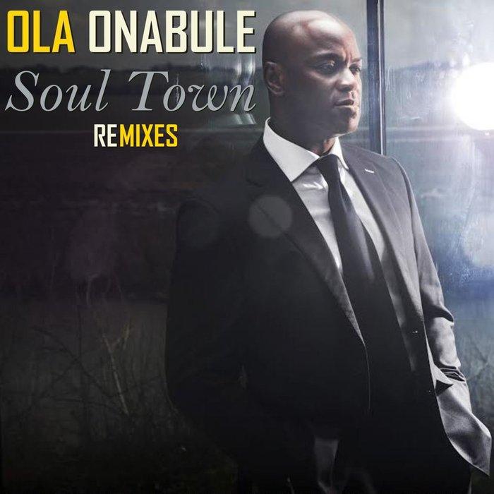 OLA ONABULE - Soul Town (Mike Maurro House Of Soul Remix)