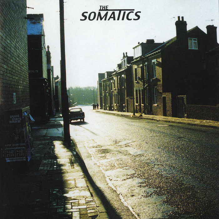 THE SOMATICS - The Somatics