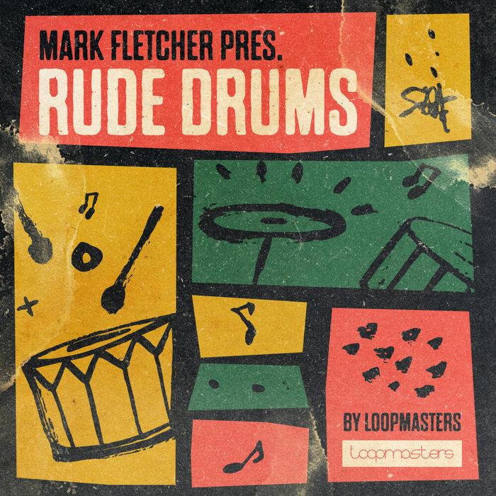 LOOPMASTERS - Rude Drums (Sample Pack WAV)