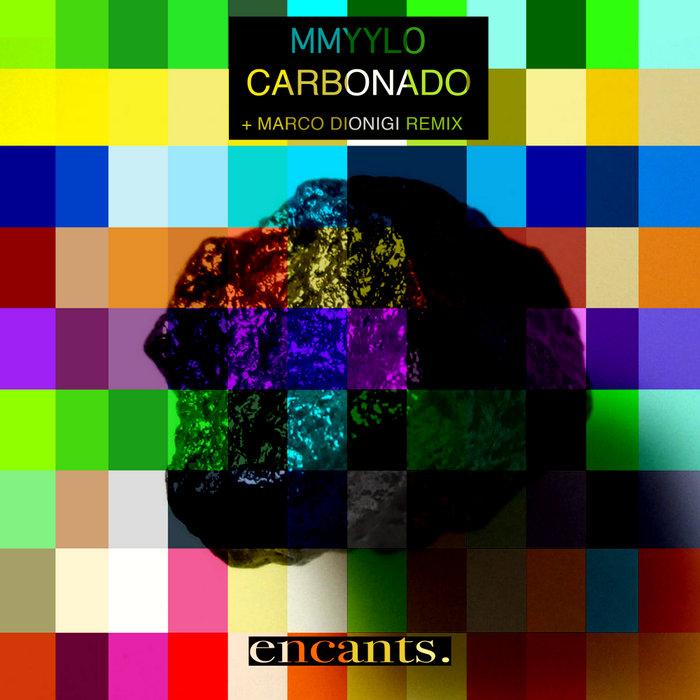 MMYYLO - Carbonado EP