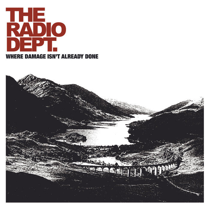 THE RADIO DEPT - Where Damage Isn't Already Done