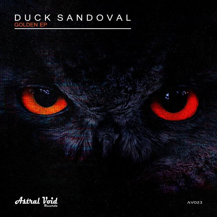 DUCK SANDOVAL - Golden EP