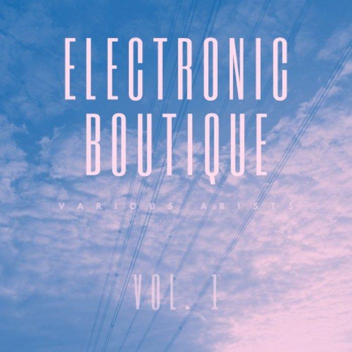 VARIOUS - Electronic Boutique Vol 1