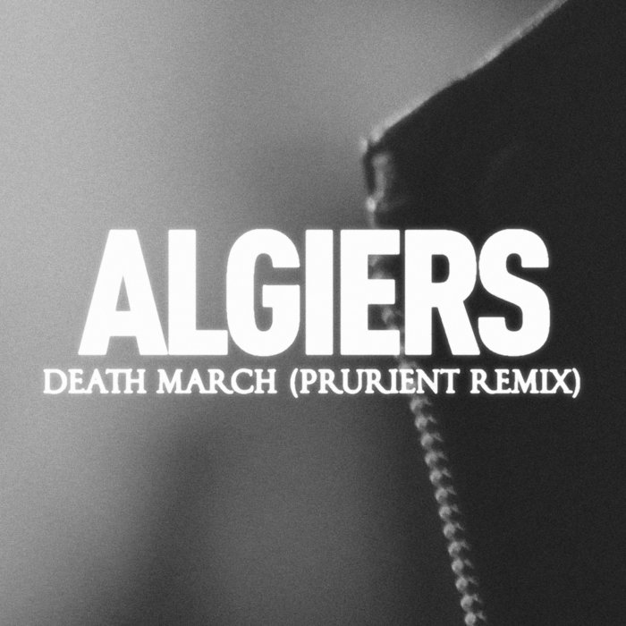 ALGIERS - Death March
