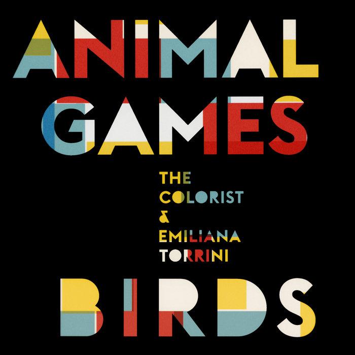 THE COLORIST & EMILIANA TORRINI - Animal Games