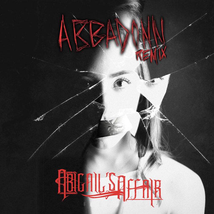ABBADONN/ABIGAILS AFFAIR - Reminiscent (Abbadonn Remix)