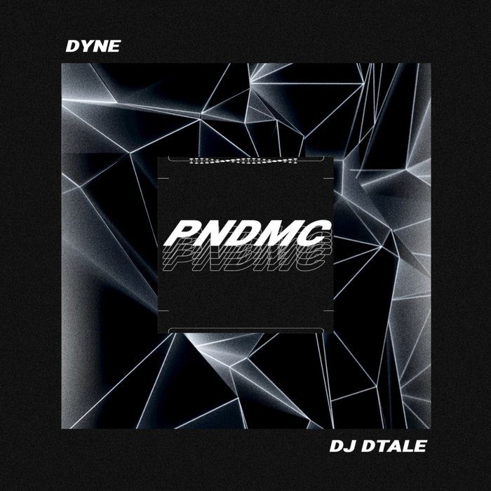 DJ D-TALE & DYNE - Pndmc