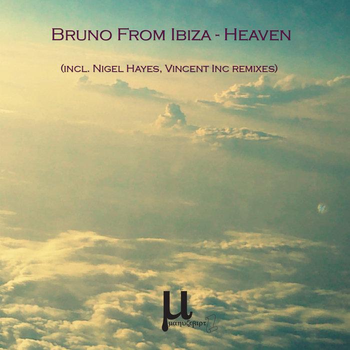 BRUNO FROM IBIZA - Heaven