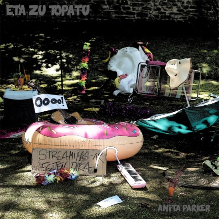 ANITA PARKER - Eta Zu Topatu