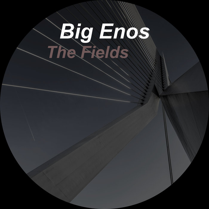 BIG ENOS - The Fields