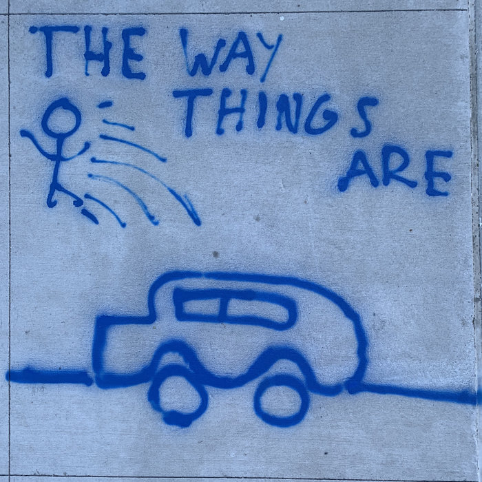 SAWYER NUNES - The Way Things Are