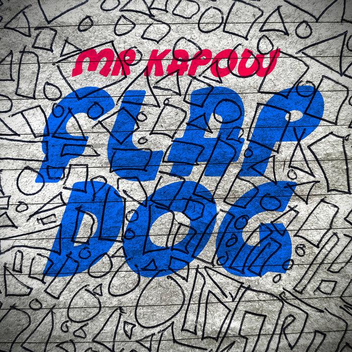 MR KAPOW - Flap Dawg