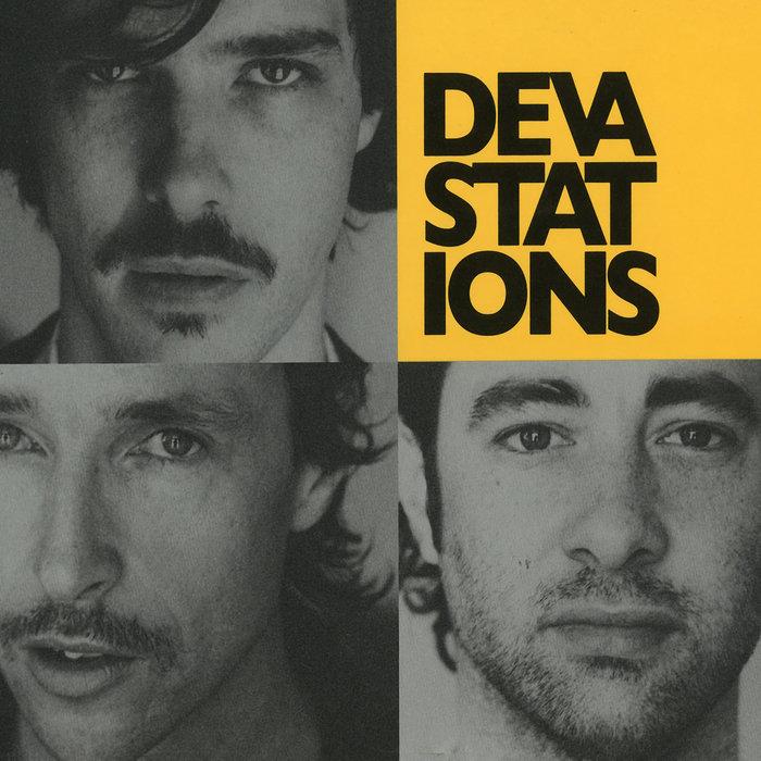 DEVASTATIONS - Yes, U