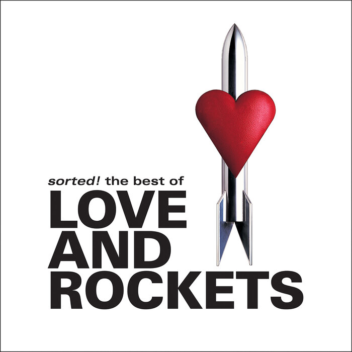 LOVE & ROCKETS - Sorted! The Best Of