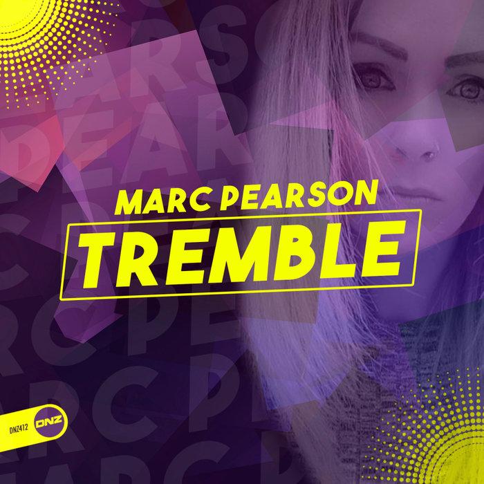MARC PEARSON - Tremble
