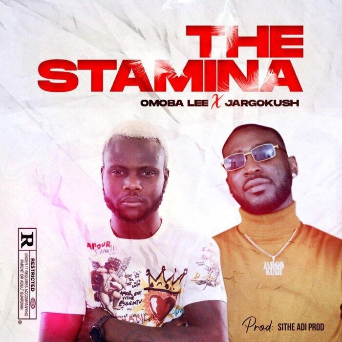 OMOBA LEE feat JARGOKUSH - The Stamina