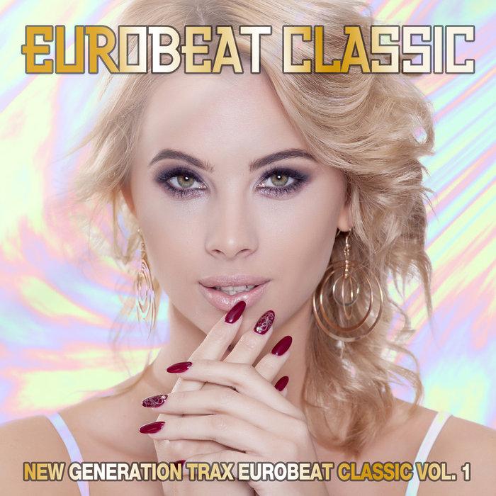 VARIOUS - Eurobeat Classic: New Generation Trax Vol 1