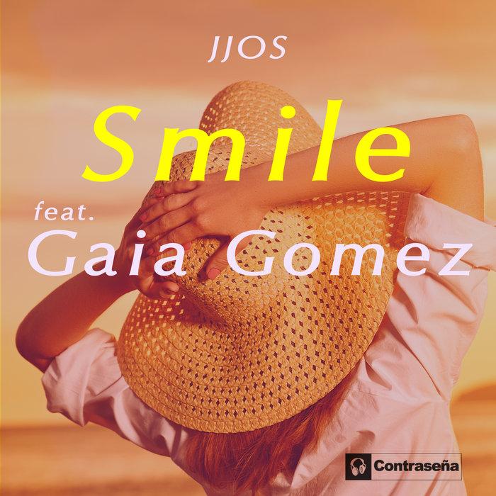 JJOS feat GAIA GOMEZ - Smile