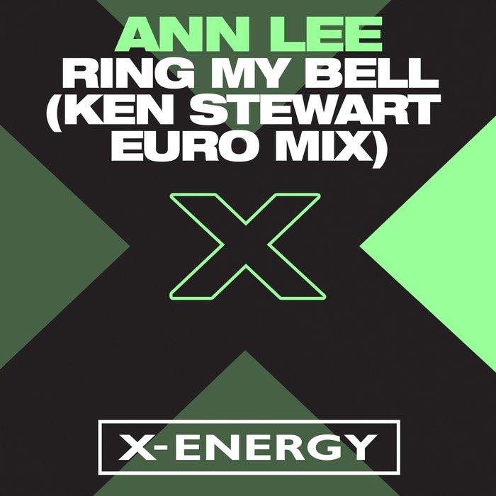 ANN LEE - Ring My Bell (Ken Stewart Euro Mix)